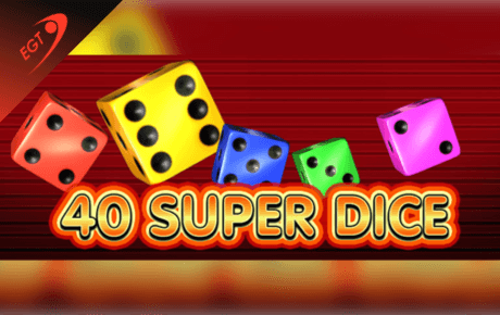 40 super dice spielautomat - euro games technology