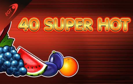 40 super hot spielautomaten - euro games technology