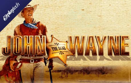 john wayne spielautomat - playtech