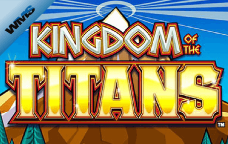 kingdom of the titans spielautomat - wms williams interactive