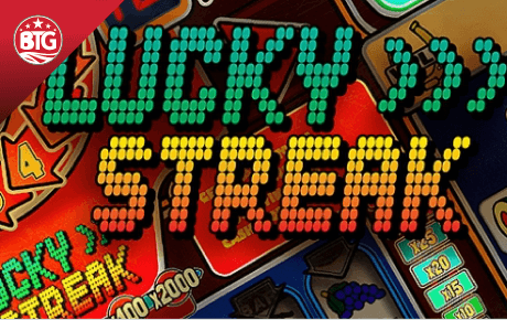 lucky streak spielautomat - big time gaming