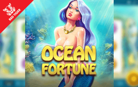 ocean fortune spielautomat - red tiger gaming