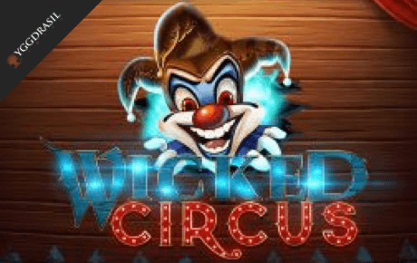 wicked circus spielautomat - yggdrasil gaming